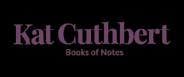 Kat Cuthbert | Books of Notes