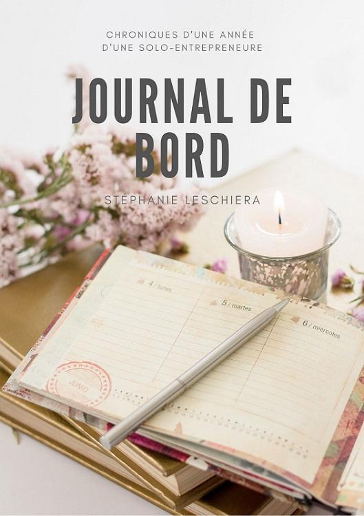 Journal de bord d'une solo entrepreneure