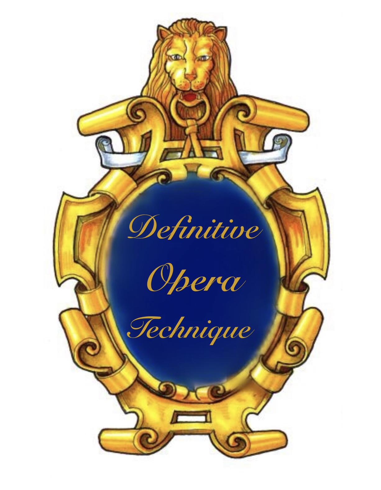 Definitive Opera Technique by Carlo Colombara