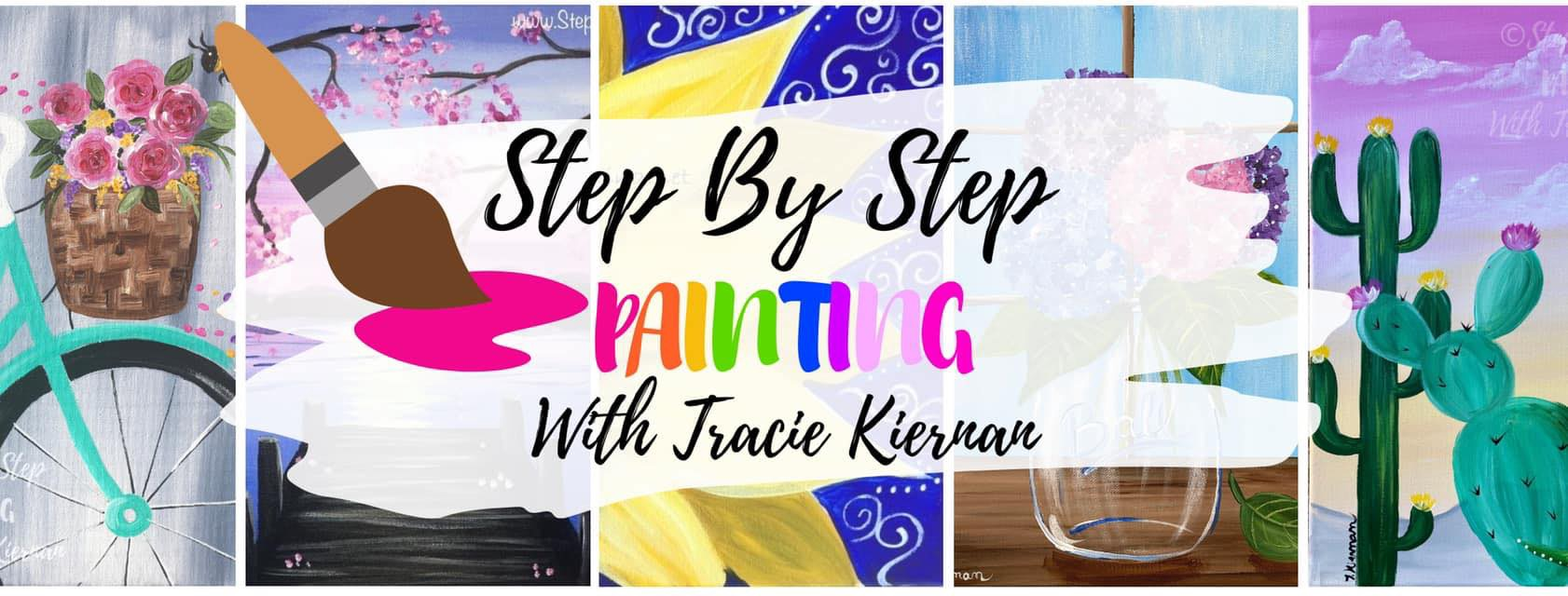 Step By Step Painting With Tracie Kiernan