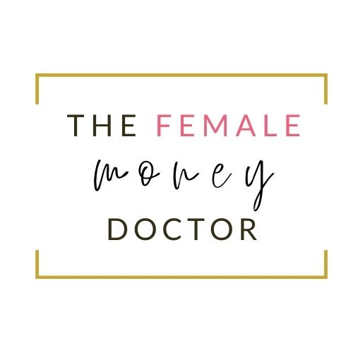 The Female Money Doctor's Wealth Building Essentials