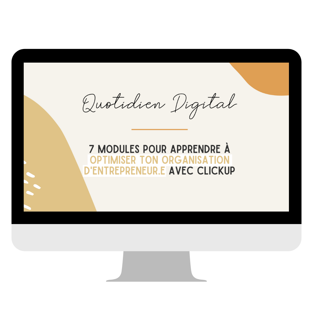 Quotidien digital formation Clickup laminutelucy
