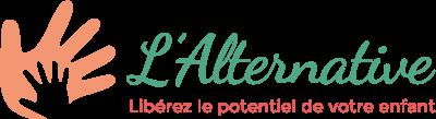 L'Alternative • Libérez le potentiel de votre enfant • Pédagogies Alternatives