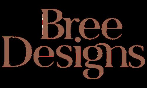 Bree Designs