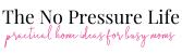 The No Pressure Life