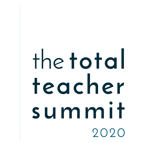 Total Teacher Summit 2020