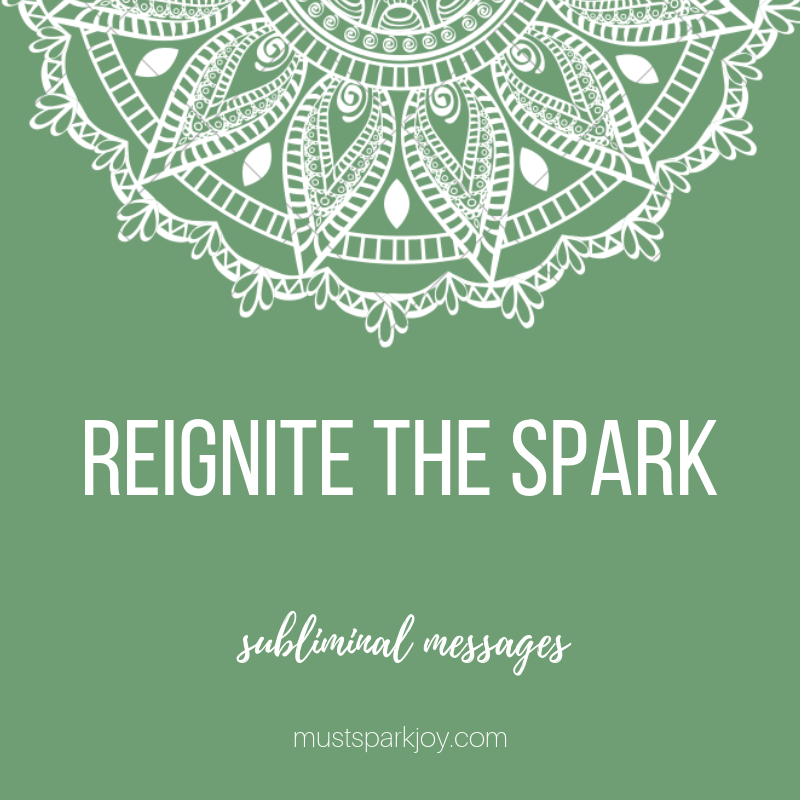 Subliminal Audio MP3: Re-ignite the Spark - 528 Hz