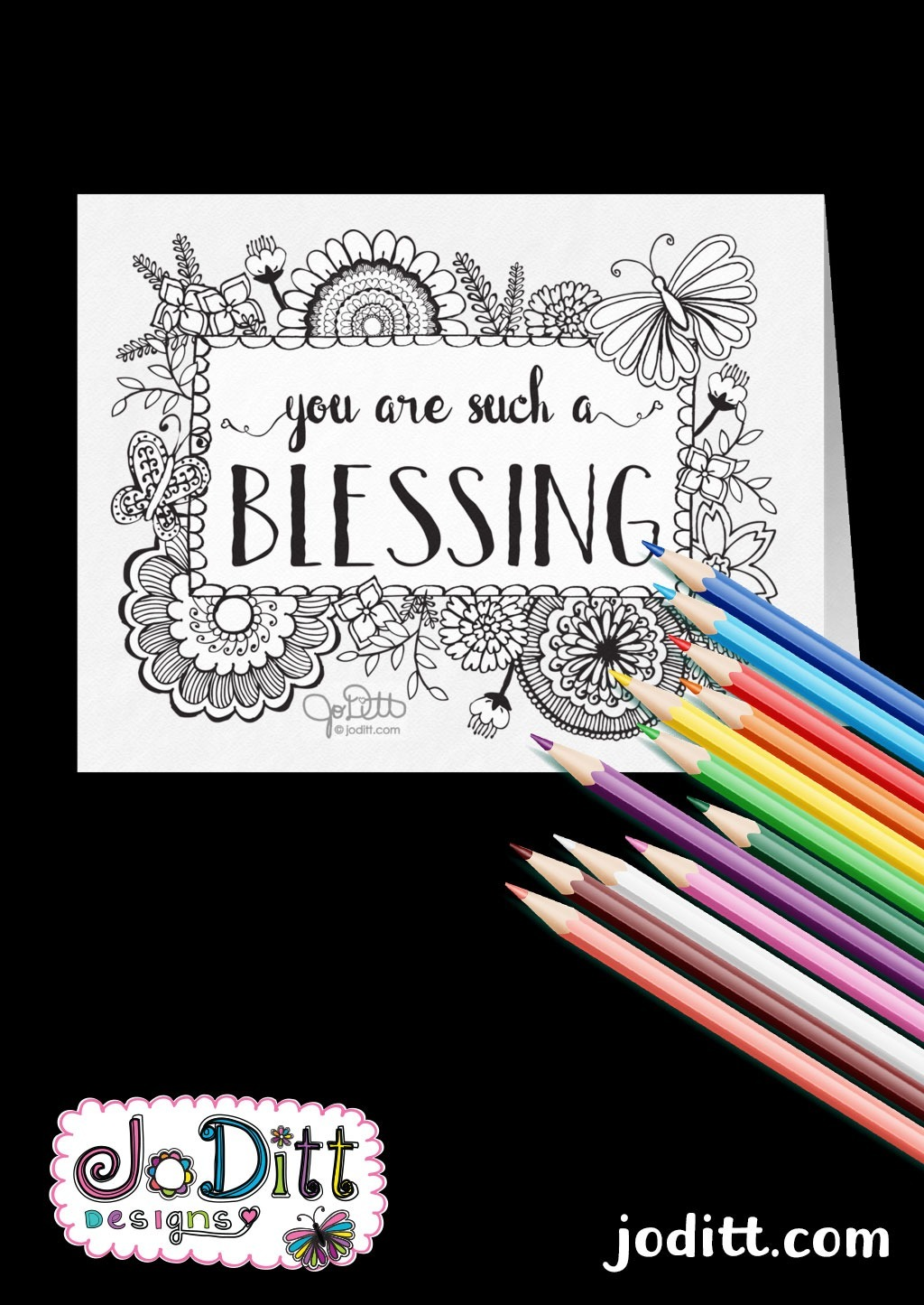 You are Such a Blessing Coloring Card by JoDitt Designs