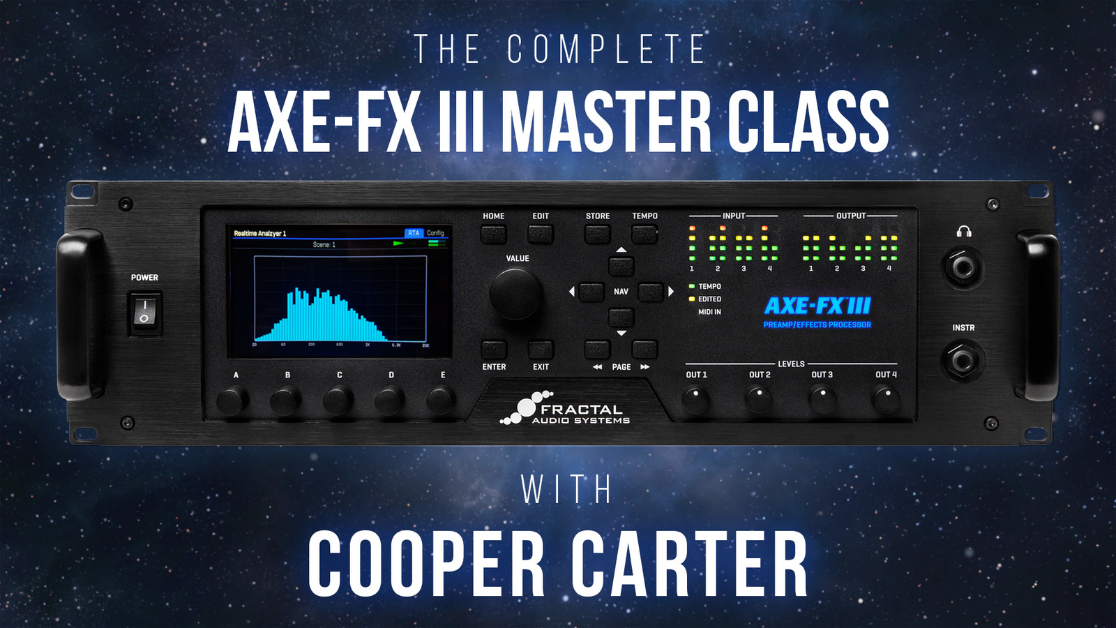 The Complete Axe-Fx III Master Class with Cooper Carter